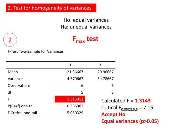 2. Test for homogeneity of variances