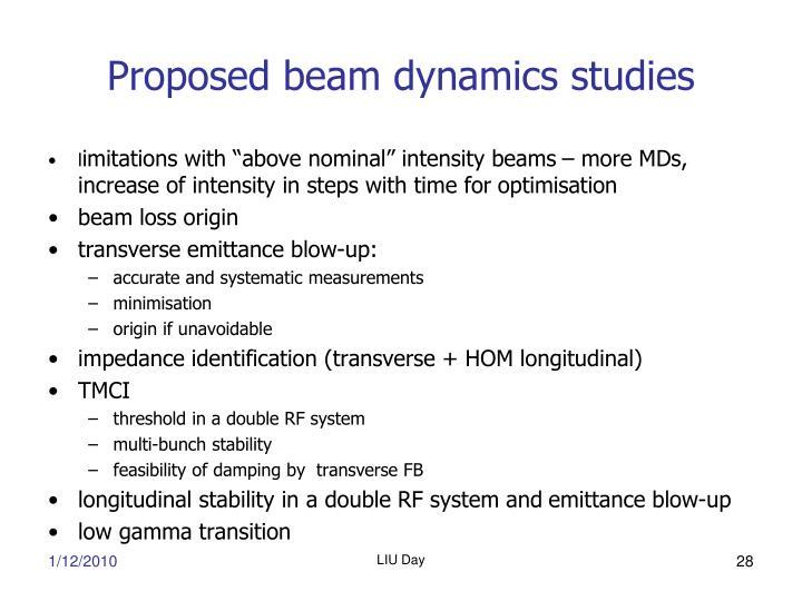Proposed beam dynamics studies