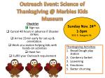 outreach event science of thanksgiving @ marbles kids museum