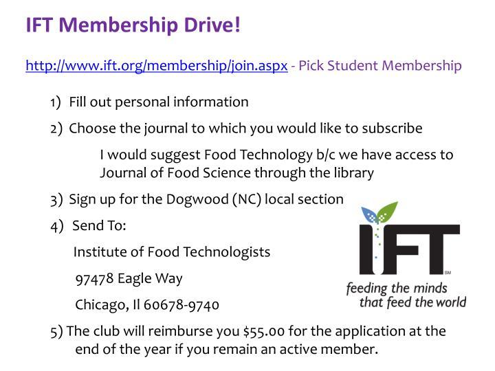 IFT Membership Drive!
