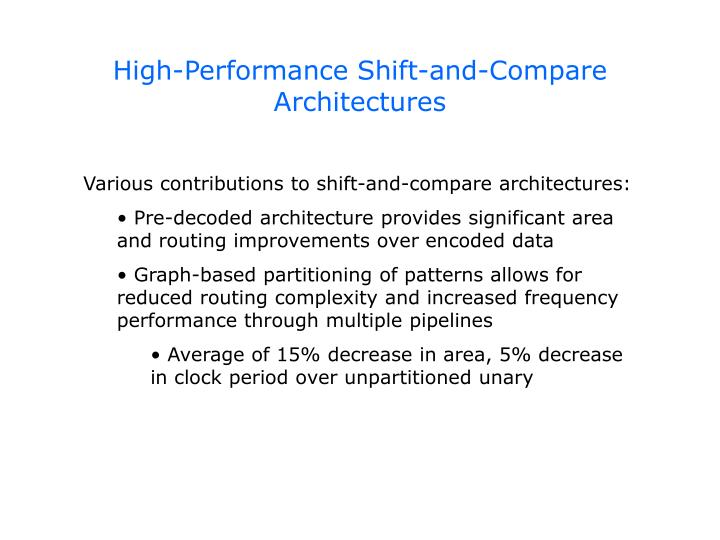 High-Performance Shift-and-Compare Architectures
