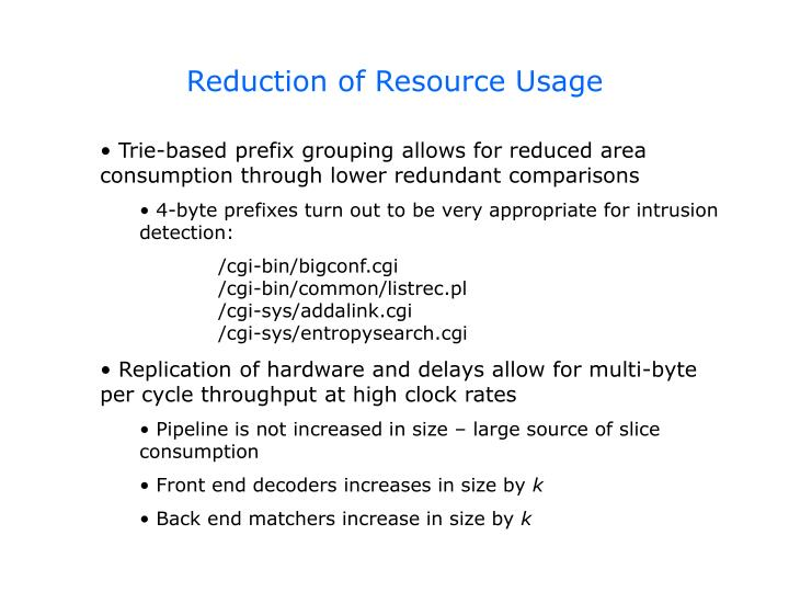 Reduction of Resource Usage