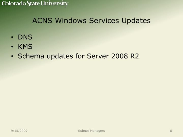 ACNS Windows Services Updates