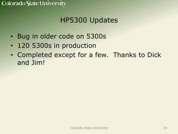 HP5300 Updates