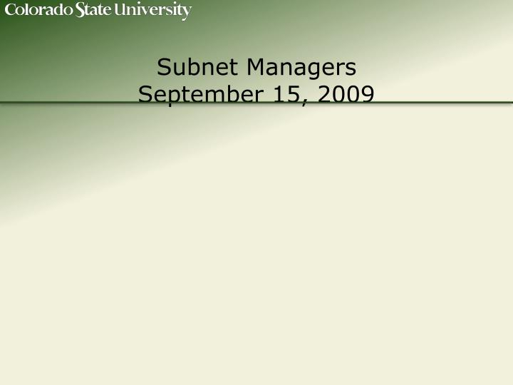 subnet managers september 15 2009