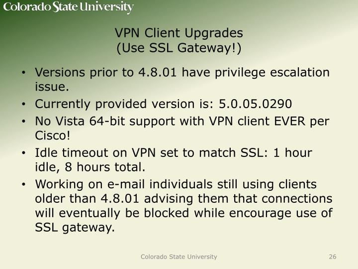 VPN Client Upgrades