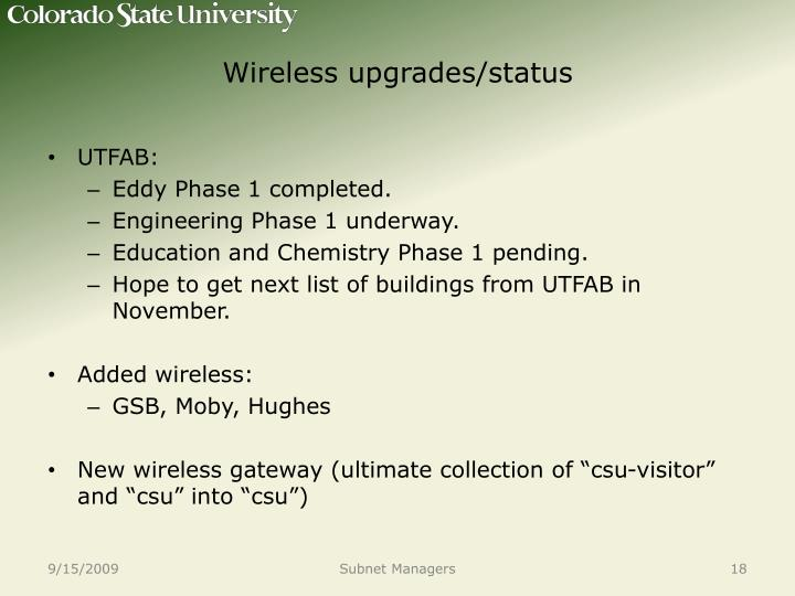 Wireless upgrades/status