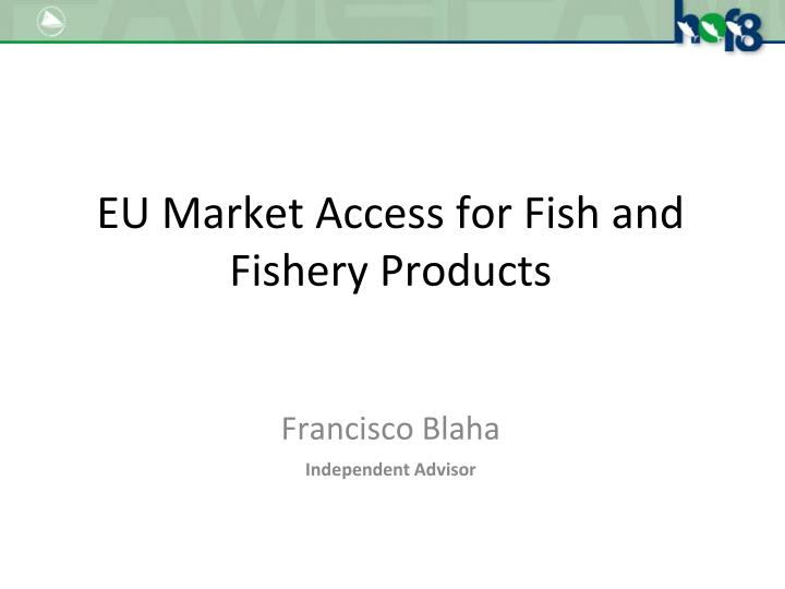 Eu market access for fish and fishery products