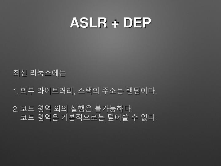 ASLR + DEP