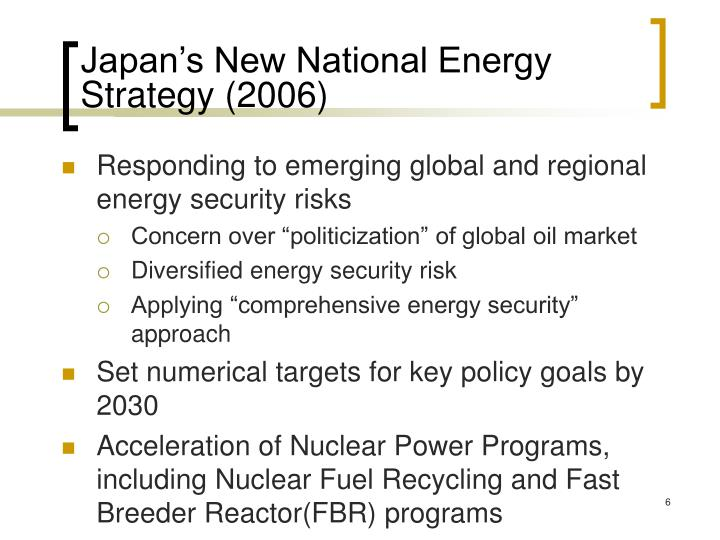 Japan's New National Energy Strategy (2006)
