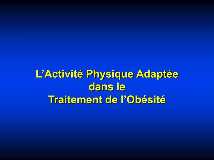 L'Activité Physique Adaptée