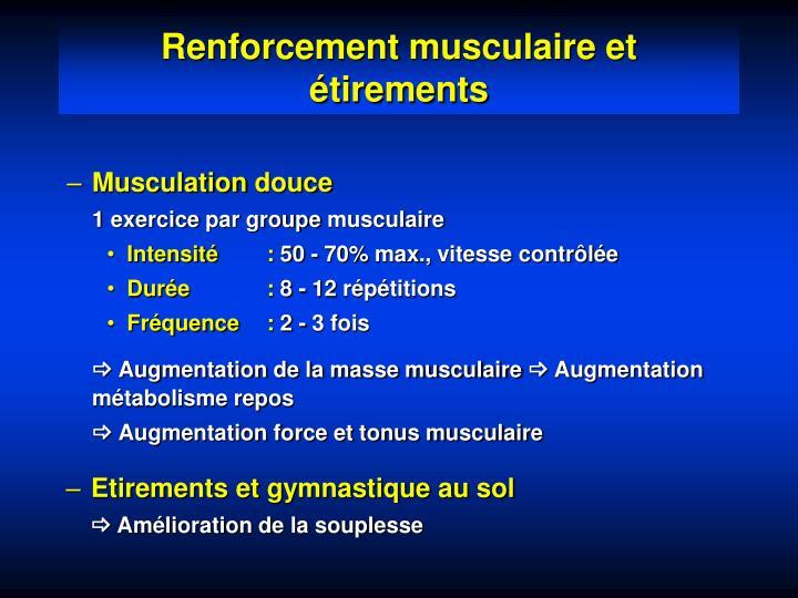 Renforcement musculaire et étirements