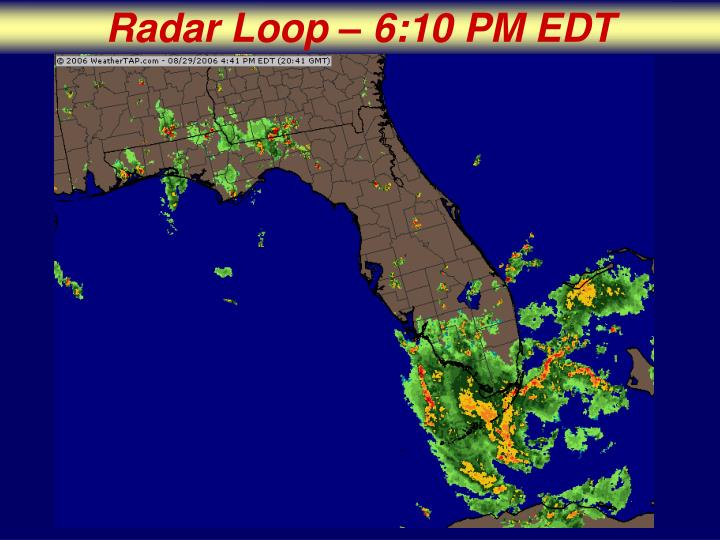 Radar Loop – 6:10 PM EDT