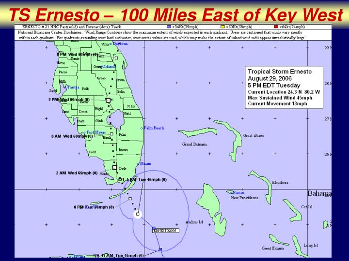 TS Ernesto – 100 Miles East of Key West