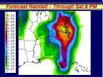 forecast rainfall through sat 8 pm