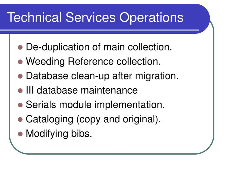 Technical Services Operations