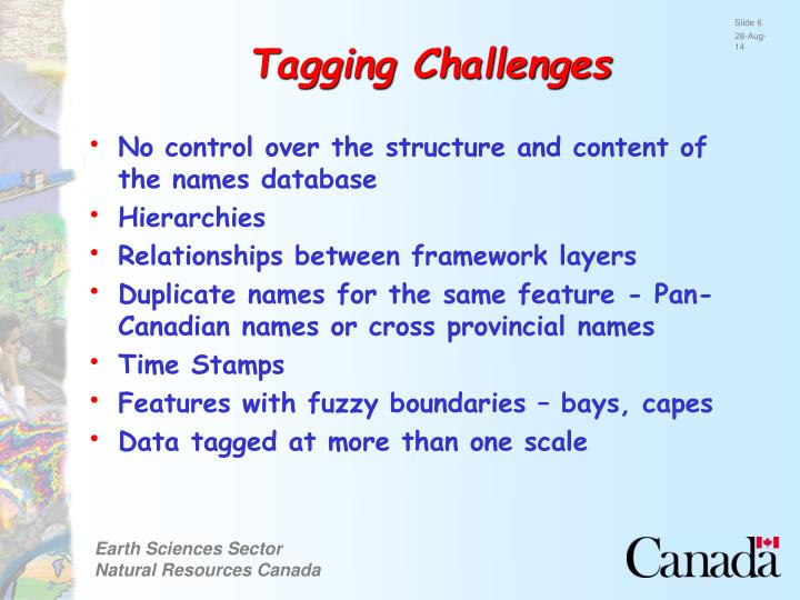 Tagging Challenges