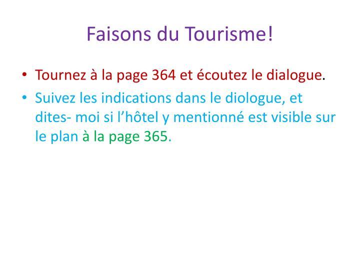 Faisons du Tourisme!