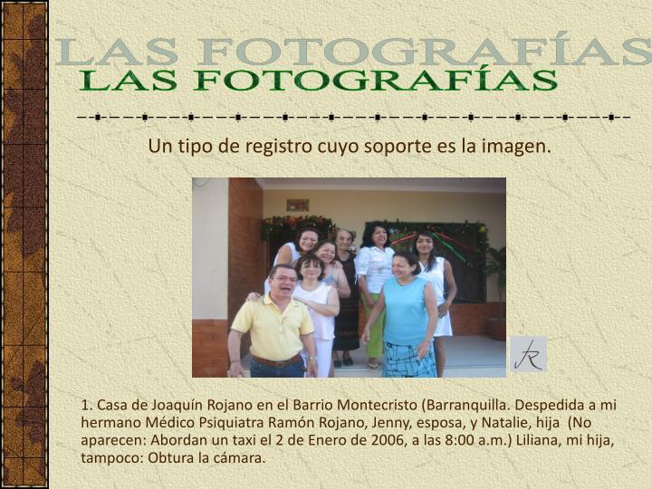 LAS FOTOGRAFÍAS