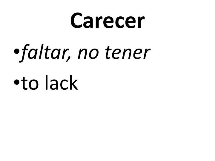 Carecer
