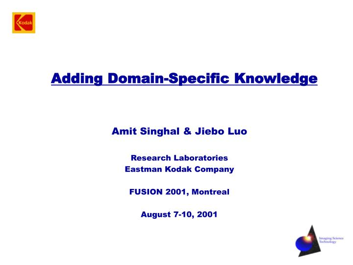 Adding domain specific knowledge