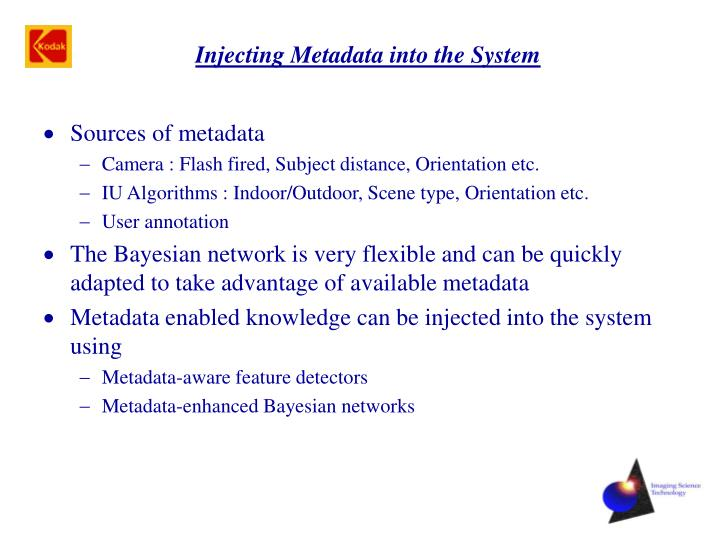 Injecting Metadata into the System