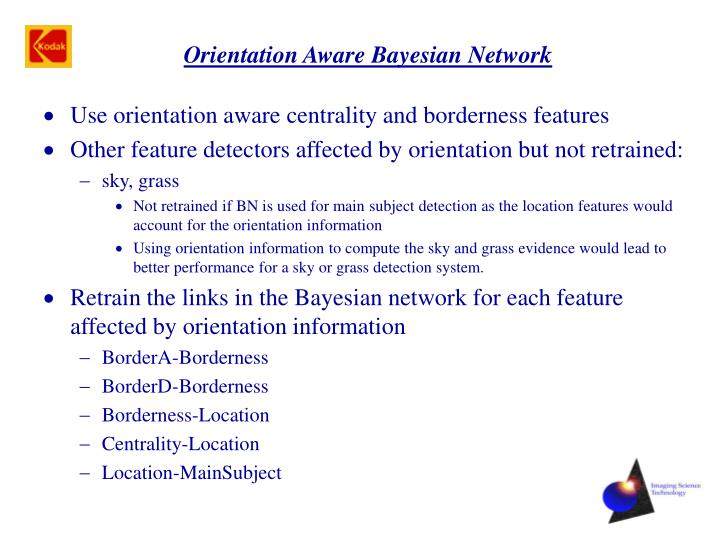 Orientation Aware Bayesian Network