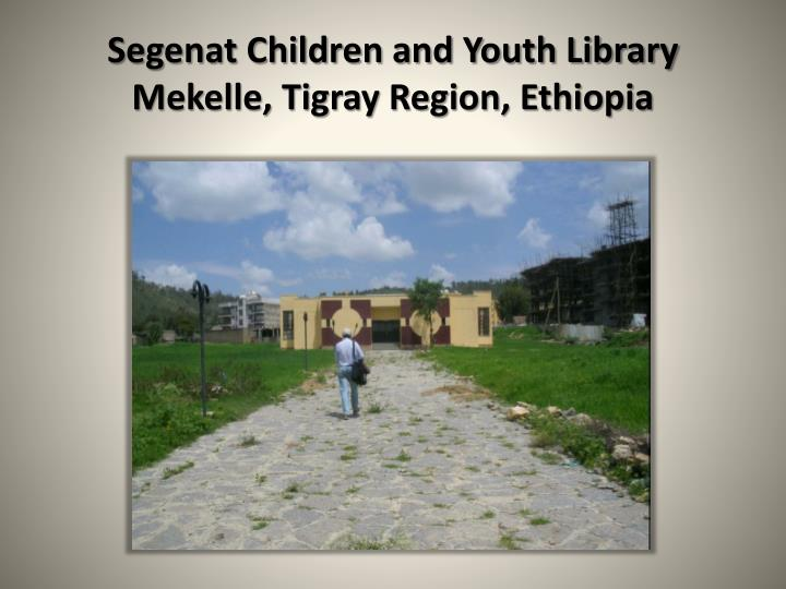 Segenat children and youth library mekelle tigray region ethiopia