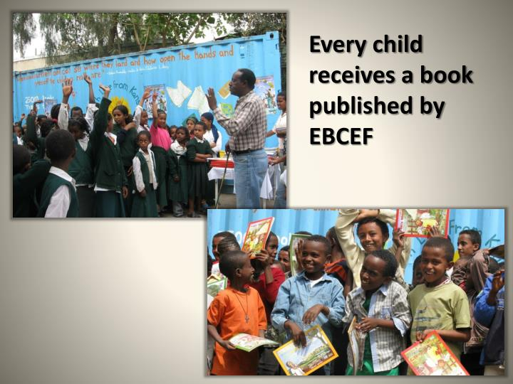 Every child receives a book published by EBCEF