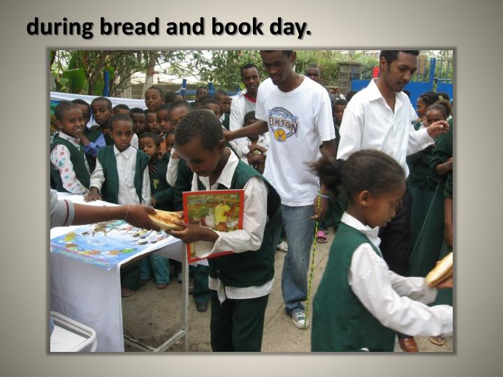 during bread and book day.