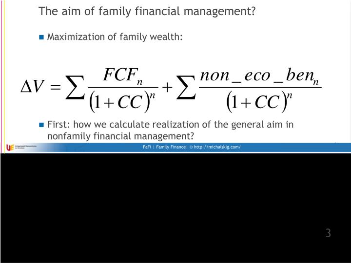 The aim of family financial management?