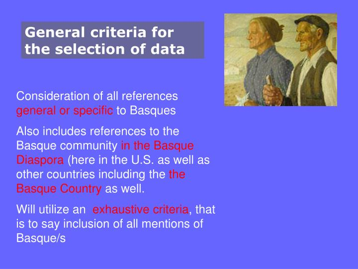 General criteria for the selection of data