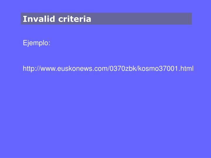 Invalid criteria
