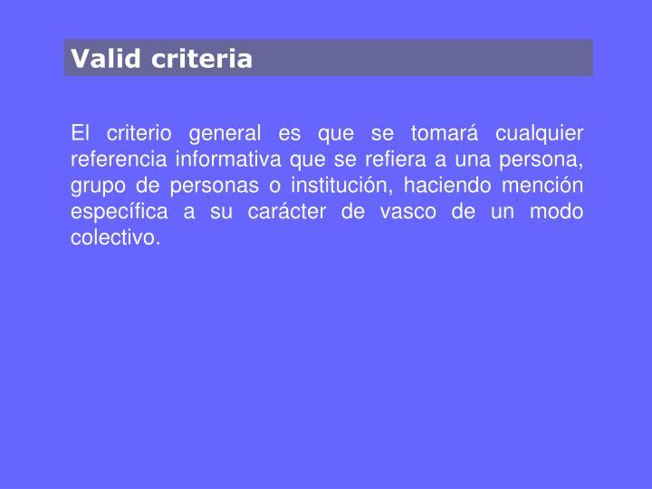 Valid criteria