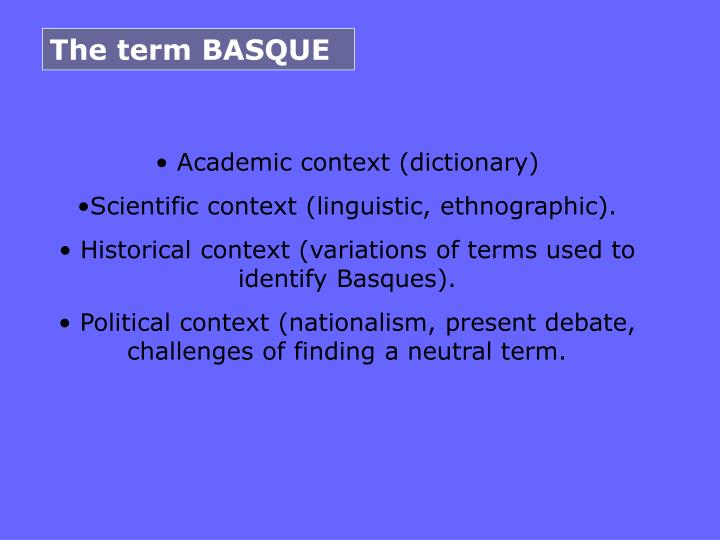 The term BASQUE