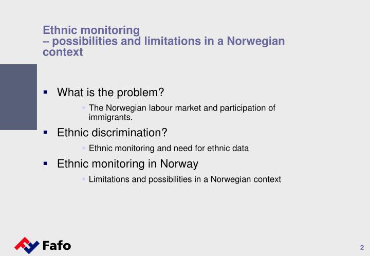Ethnic monitoring possibilities and limitations in a norwegian context