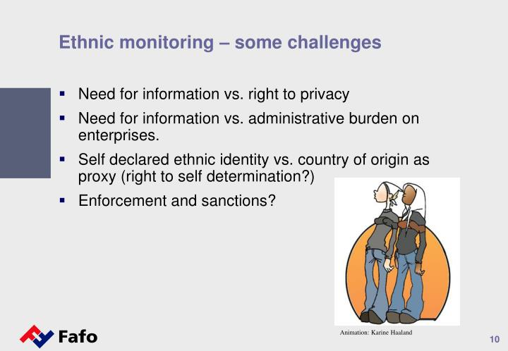 Ethnic monitoring – some challenges