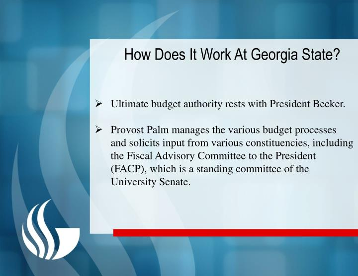 How Does It Work At Georgia State?