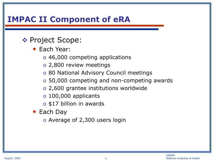 IMPAC II Component of eRA