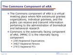 the commons component of era