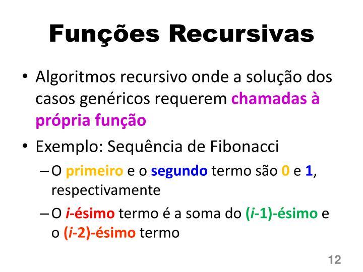 Funções Recursivas