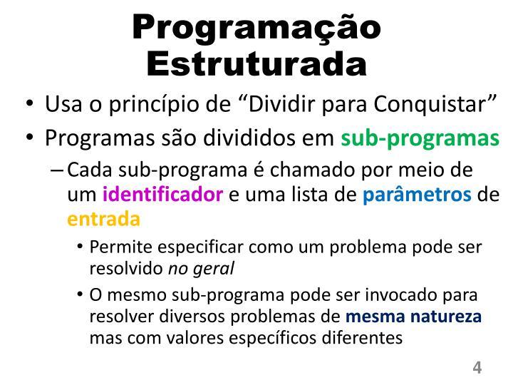 Programação Estruturada