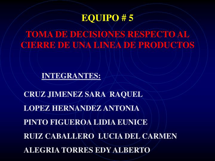 EQUIPO # 5