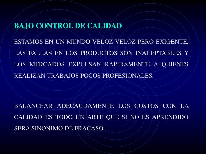 BAJO CONTROL DE CALIDAD