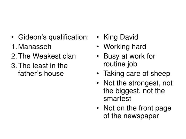 Gideon's qualification: