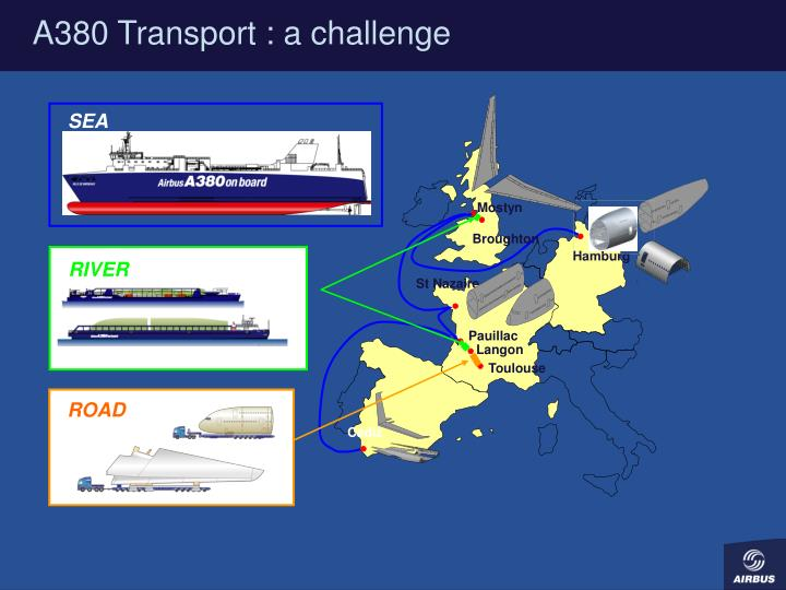 A380 Transport : a challenge