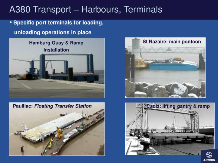 A380 Transport – Harbours, Terminals