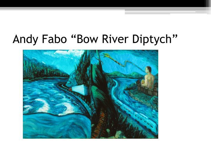 """Andy Fabo """"Bow River Diptych"""""""