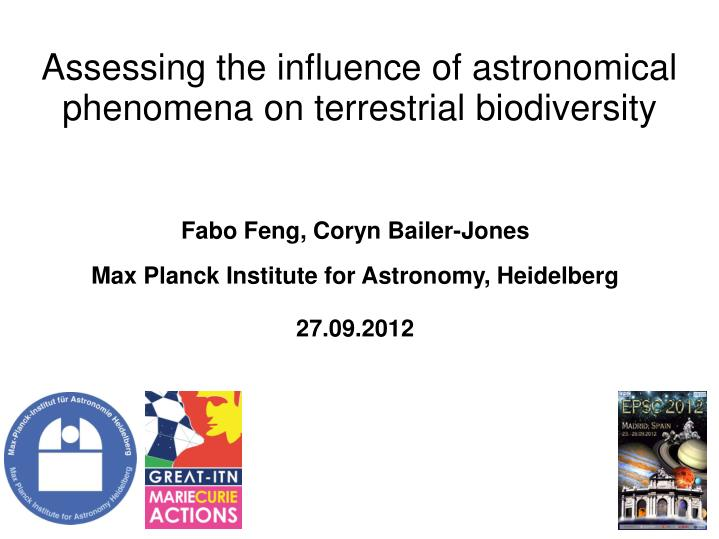Assessing the influence of astronomical phenomena on terrestrial biodiversity