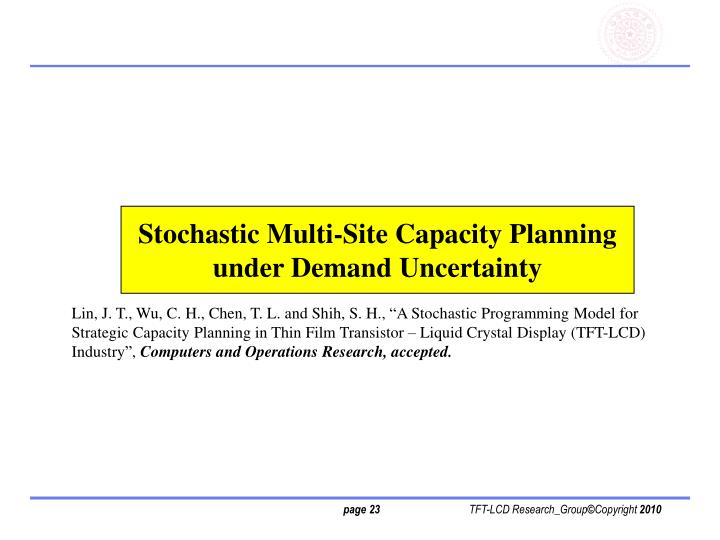 Stochastic Multi-Site Capacity Planning under Demand Uncertainty